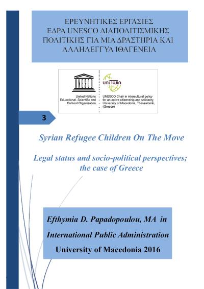 PAPADOPOULOU EFTHYMIA_ MA Thesis Syrian Refugee Children On The Move